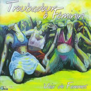 Troubadour o feminin (Voix de femmes)