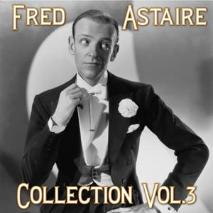 Fred Astaire Collection, Vol. 3