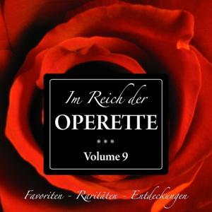 Im Reich der Operette, Vol. 9 (Favoriten - Raritäten - Entdeckungen)