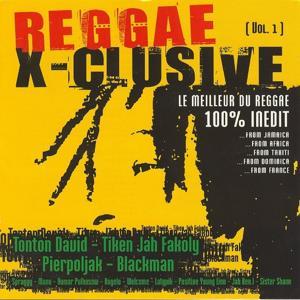 Reggae x-clusive vol. 1