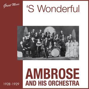 'S Wonderful (1928 - 1929)