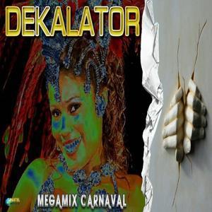 Decalator (Megamix carnaval)