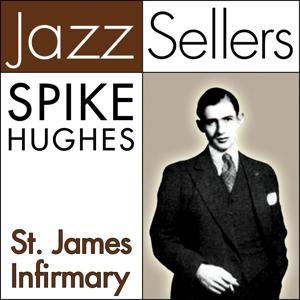St. James Infirmary (JazzSellers)