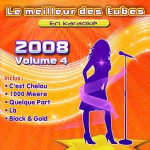 Le meilleur des tubes en karaoké (2008, vol. 4)