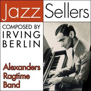Alexanders Ragtime Band (JazzSellers)