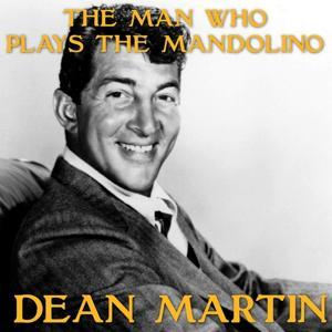 The Man Who Plays the Mandolino