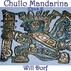 Opus 8: Chullo Mandarina