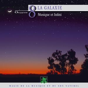 Oxygène 8 : La galaxie (Musique et infini)