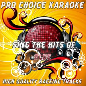 Sing the Hits of Blue (Karaoke Version)