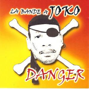La bande a joko (Danger)