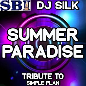 Summer Paradise - DJ Tribute to Simple Plan and K'naan