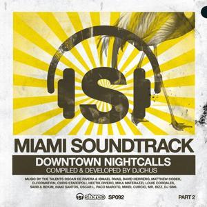 Miami Soundtrack, Pt. 2 (Downtown Nightcalls)