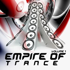 Empire of Trance Vol.1 (The World Domination of Progressive, Vocal and Energetic Trance)