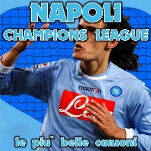 'Napoli Champions League: Le più belle canzoni