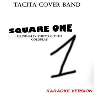 Square One (Originally Performed By Coldplay)