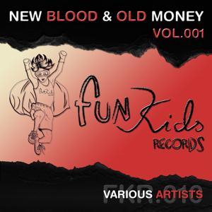 New Blood & Old Money, Vol. 1