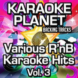 Various R'nb Karaoke Hits, Vol. 3 (Karaoke Planet)