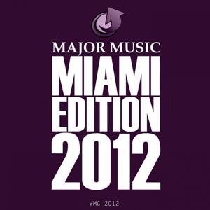 Major Music Miami Edition 2012 (Wmc 2012)