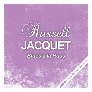 Blues à la Russ