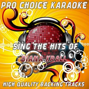 Sing the Hits of Diana Krall (Karaoke Version) (Originally Performed By Diana Krall)
