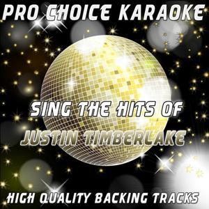 Sing the Hits of Justin Timberlake (Karaoke Version) (Originally Performed By Justin Timberlake)