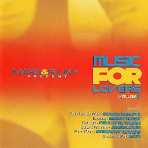 Mafia & Fluxy Present Music for Lovers, Vol. 6