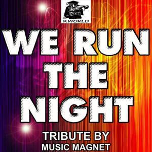 We Run The Night - Tribute to Havana Brown and Pitbull