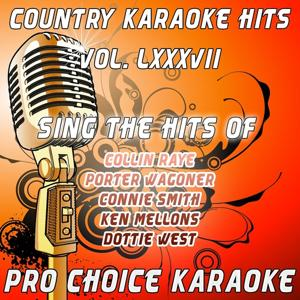Country Karaoke Hits, Vol. 87 (The Greatest Country Karaoke Hits)