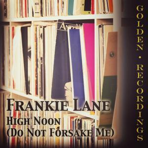 High Noon (Do Not Forsake Me)