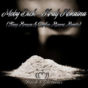 Kralj Kokaina (Tony Brown & Carlos Rivera Remix)