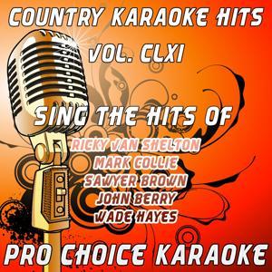 Country Karaoke Hits, Vol. 161 (The Greatest Country Karaoke Hits)