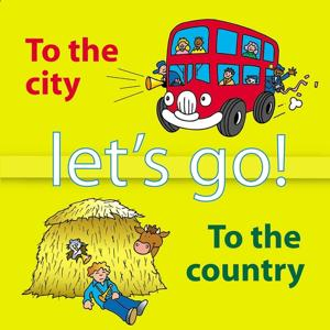 Let's Go to the City and the Country