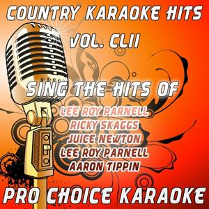 Country Karaoke Hits, Vol. 152 (The Greatest Country Karaoke Hits)