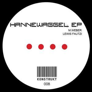 Hannewaggel Ep