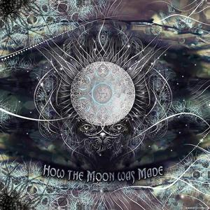 How the moon was made