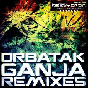 Ganja Remixes