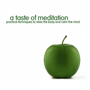 A Taste of Meditation