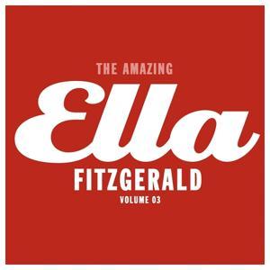 The Amazing Ella Fitzgerald, Vol. 3