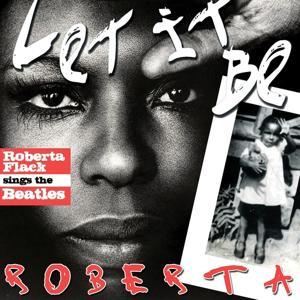 Let It Be Roberta (Roberta Flack Sings the Beatles)