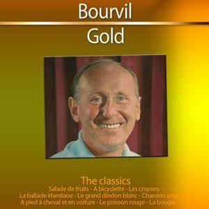 Gold - The Classics: Bourvil