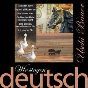 Wir singen deutsch - Äktschon Baby