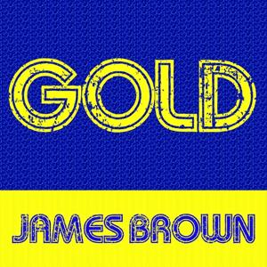 Gold: James Brown