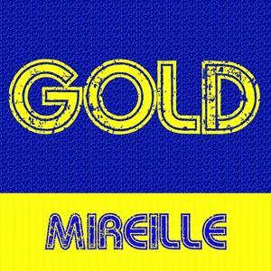 Gold: Mireille