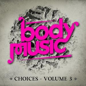 Body Music (Choices, Vol. 3)