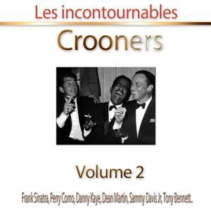Crooners, vol. 2 (Les incontournables - 25 titres)