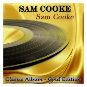 Sam Cooke (Classic Album - Gold Edition)