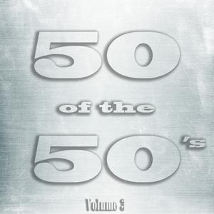 50 of the 50's, Vol. 3