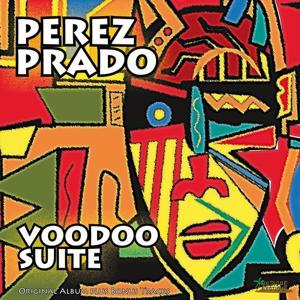 Voodoo Suite (Original Album Plus Bonus Tracks)