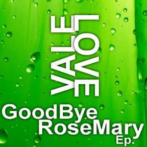 Goodbye Rosemary EP