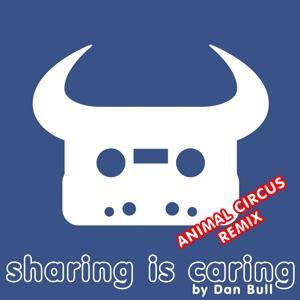 Sharing Is Caring (Animal Circus Remix)